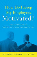 How Do I Keep My Employees Motivated