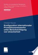 Konfiguration internationaler Produktionsnetzwerke unter Berücksichtigung von Unsicherheit