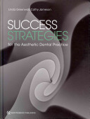Success Strategies for the Aesthetic Dental Practice