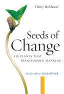 Seeds of Change Plants Including Sugar Tea Cotton Potatoes Quinine And