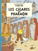 Les Cigares du Pharaon, Les aventures de Tintin
