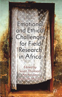 Emotional and Ethical Challenges for Field Research in Africa