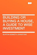Building Or Buying a House, a Guide to Wise Investment Have Not Used Ocr Optical Character Recognition As This