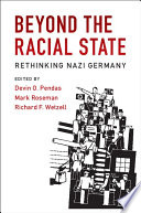 Publications of the German Historical Institute  Beyond the Racial State