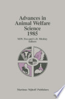 Advances In Animal Welfare Science 1985