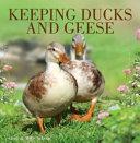 Keeping Ducks   Geese