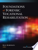 Foundations of Forensic Vocational Rehabilitation