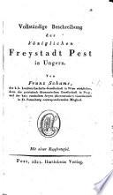 Vollständige Beschreibung der königlichen Freystadt Pest in Ungern