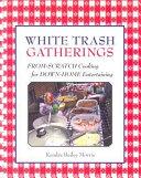 White Trash Gatherings
