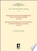 Religion and religious institutions in the European economy, 1000-1800