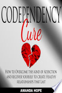 Codependency Cure