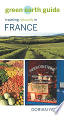 Green Earth Guide  Traveling Naturally in France