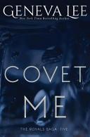 Covet Me