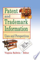 Patent And Trademark Information book