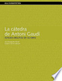 La cátedra de Antoni Gaudí