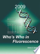 Who s Who in Fluorescence 2009