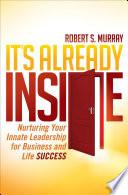 It's Already Inside by Robert S. Murray