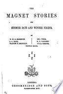 The Magnet stories for summer days and winter nights