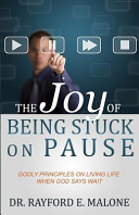 The Joy of Being Stuck on Pause