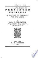 Perverted Proverbs