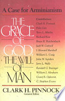 Ebook The Grace of God, the Will of Man Epub Clark H. Pinnock Apps Read Mobile