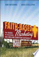 Faith-Based Marketing : community and how to market...