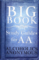 Big Book Study Guides for AA