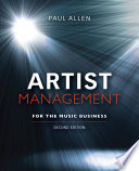 Artist Management for the Music Business 2e