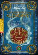 Die Geheimnisse des Nicholas Flamel 01  Der unsterbliche Alchemyst