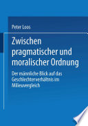 Zwischen pragmatischer und moralischer Ordnung