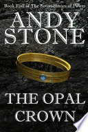 The Opal Crown   Book Five of the Seven Stones of Power
