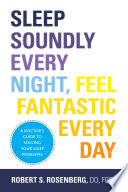 Sleep Soundly Every Night  Feel Fantastic Every Day