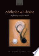 Addiction and Choice