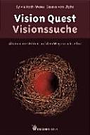 Vision Quest   Visionsuche
