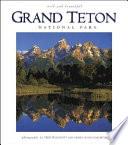 Grand Teton National Park Wild and Beautiful