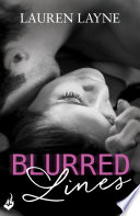 Blurred Lines: Love Unexpectedly 1 by Lauren Layne