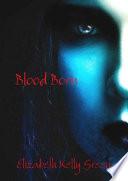 Blood Born : ...