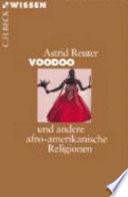 Voodoo und andere afroamerikanische Religionen