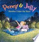 Penny   Jelly  Slumber Under the Stars