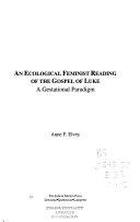 An Ecological Feminist Reading of the Gospel of Luke