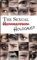 The Sexual Holocaust: A Global Crisis
