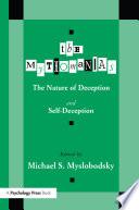The Mythomanias