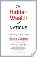 The Hidden Wealth Of Nations : as the rapid growth of economic inequality...