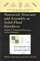 Nanoscale Structure And Assembly At Solid Fluid Interfaces book