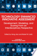 Technology Enhanced Innovative Assessment