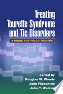 Treating Tourette Syndrome and Tic Disorders