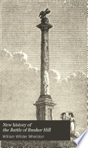 New History of the Battle of Bunker Hill