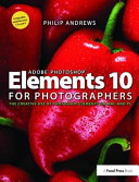 Adobe Photoshop Elements 10 for Photographers
