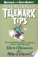 Allen   Mike s Really Cool Telemark Tips  Revised and Even Better