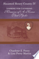 Looking for Catherine  Memoirs of A House That Spoke Book PDF